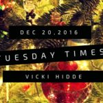 Tuesday Times, Dec 20, 2016 – Merry Christmas
