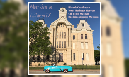Must Sees In Hillsboro Tx